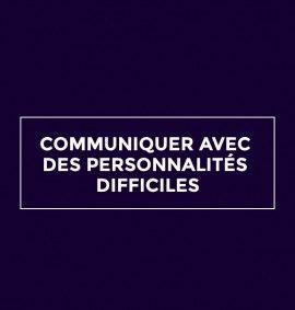 stephanie-disant-fiche_cours_communiquer_avec_des_personnalites_difficiles
