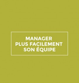 stephanie-disant-fiche_cours_manager_plus_facilement_son_equipe